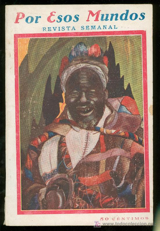 POR ESOS MUNDOS. REVISTA SEMANAL. JUNIO 1926. Nº 25. (Coleccionismo - Revistas y Periódicos Antiguos (hasta 1.939))