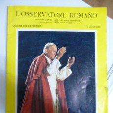 Coleccionismo de Revistas y Periódicos: L'OSSERVATORE ROMANO-EDICION ESPAÑOLA ESPECIAL VISTA JUAN PABLO II A ESPAÑA 1982. Lote 21475359