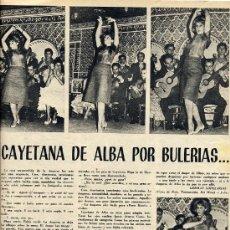 Coleccionismo de Revistas y Periódicos: CAYETANA DE ALBA 1961 BULERIAS 2 HOJAS REVISTA. Lote 17702216