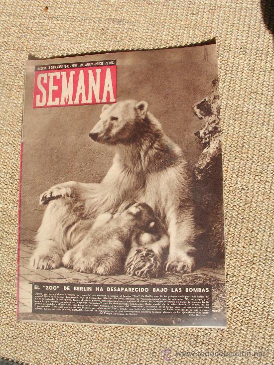 REVISTA SEMANA , 14 DICIEMBRE 1943 NÚM 199 AÑO IV. (Coleccionismo - Revistas y Periódicos Modernos (a partir de 1.940) - Otros)