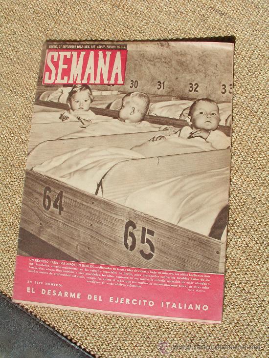 REVISTA SEMANA , 21 SEPTIEMBRE 1943 NÚM 187 AÑO IV. (Coleccionismo - Revistas y Periódicos Modernos (a partir de 1.940) - Otros)