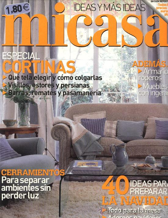 revista decoracin mi casa n 110 ao 2004 especial cortinas 40 ideas para - Micasa Decoracion
