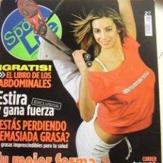 Coleccionismo de Revistas y Periódicos: REVISTA SPORT LIFE Nº 72, ABRIL 2005. ESTIRA Y GANA FUERZA, TU MEJOR FORMA EN 45 MINUTOS, ..... Lote 18044185