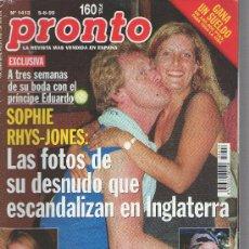 Coleccionismo de Revistas y Periódicos: REVISTA : PRONTO, AÑO 1999 N 1413, REPORTAJE A ANA OBREGON, REPORTAJE A ISABEL PREYSLER. Lote 18467734