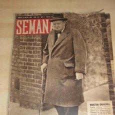 Coleccionismo de Revistas y Periódicos: REVISTA SEMANA 1944. WINSTON CHURCHILL. ROMPETRAVIESAS.LA CALLE DE ALCALÁ.JOAQUIN SOROLLA.... Lote 24621038