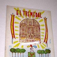 Coleccionismo de Revistas y Periódicos: EL TREMEDAL, REVISTA DE FIESTAS. ORIHUELA DEL TREMEDAL, 1966. ANUNCIOS, FOTOS. TERUEL.. Lote 24308717
