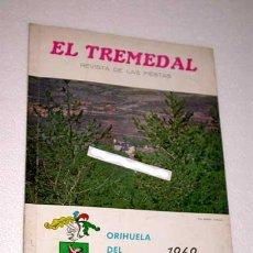 Coleccionismo de Revistas y Periódicos: EL TREMEDAL, REVISTA DE FIESTAS. ORIHUELA DEL TREMEDAL, 1969. ANUNCIOS, FOTOS. TERUEL.. Lote 24308719