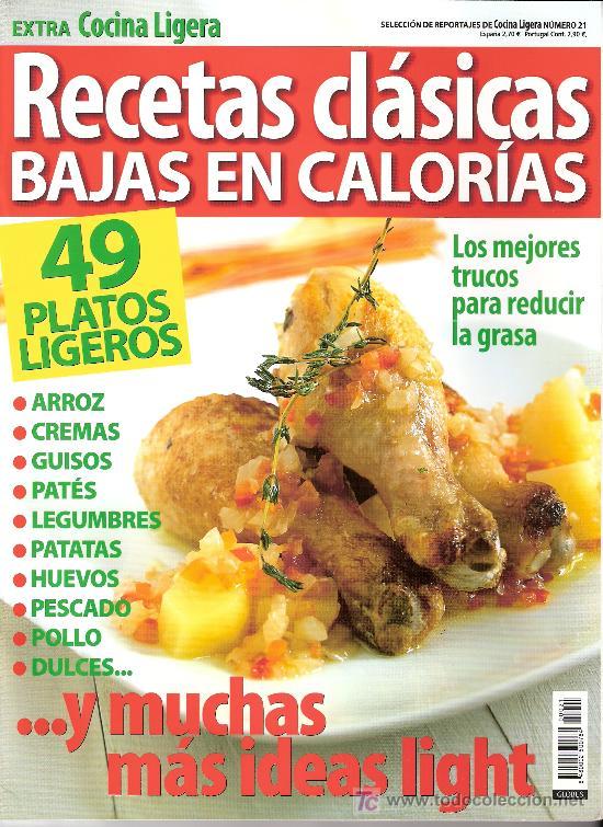 EXTRA COCINA LIGERA. RECETAS CLÁSICAS BAJAS EN CALORIAS. Nº 21. (Coleccionismo - Revistas y Periódicos Modernos (a partir de 1.940) - Otros)