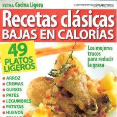 Coleccionismo de Revistas y Periódicos: EXTRA COCINA LIGERA. RECETAS CLÁSICAS BAJAS EN CALORIAS. Nº 21. . Lote 18586436