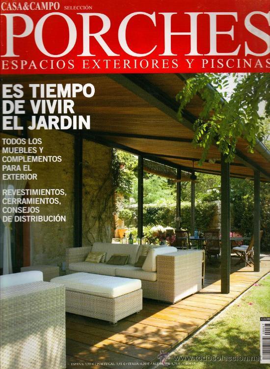 Revista casa campo porches espacios exteri comprar - Porches de casas de campo ...