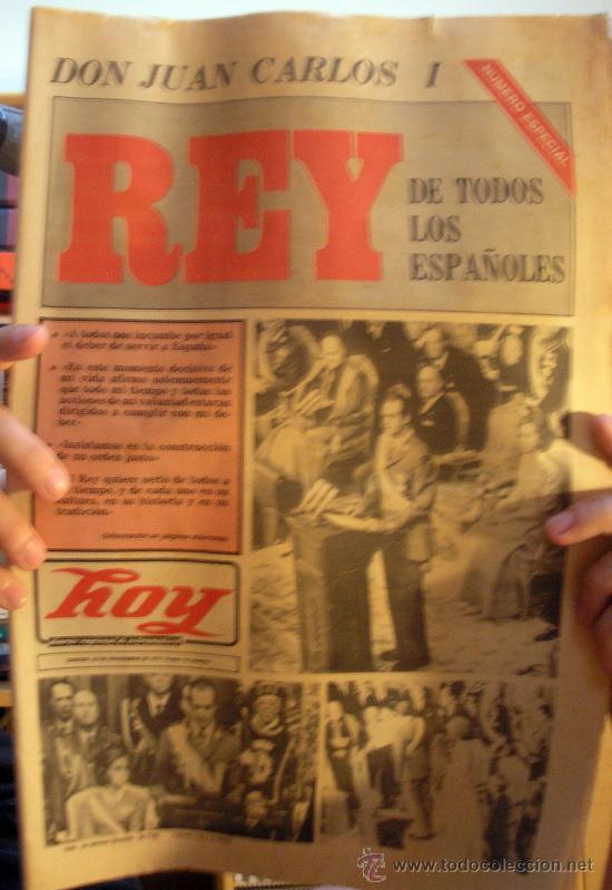 DIARIO HOY. NOVIEMBRE DE 1975, DEDICADO A LA PROCLAMACION DEL REY J (Coleccionismo - Revistas y Periódicos Modernos (a partir de 1.940) - Otros)