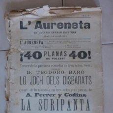 Coleccionismo de Revistas y Periódicos: REVISTA L'AURENETA. CATALANA. BARCELONA 27 JUNY DE 1896. EN CATALÀ.. Lote 22546406
