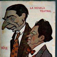 Coleccionismo de Revistas y Periódicos: REVISTA NOVELA TEATRAL -CHARITO ,LA SAMARITANA - TORRES DEL ALAMO Y ASENJO MADRID 1917. Lote 19578860