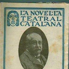 Coleccionismo de Revistas y Periódicos: REVISTA LA NOVELA TEATRAL CATALANA -TEATRO- ES PORUCS DE RAMON FRANQUEZA -1920. Lote 19579996