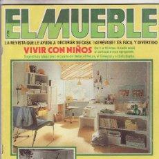 Coleccionismo de Revistas y Periódicos: EL MUEBLE.Nº 239 DECORACION,HOGAR Y BRICOLAJE MENSUAL.MAS COLECCIONISMO EN RASTRILLOPORTOBELLO. Lote 24291673