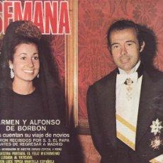 Coleccionismo de Revistas y Periódicos: SEMANA. Nº 1681. MAYO 1972. CARMEN Y ALFONSO DE BORBON.MAS COLECCIONISMO EN RASTRILLOPORTOBELLO. Lote 25212026