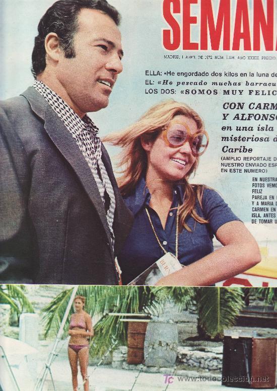 SEMANA. Nº 1676. ABRIL 1972. CARMEN Y ALFONSO DE BORBON.MAS COLECCIONISMO EN RASTRILLOPORTOBELLO (Coleccionismo - Revistas y Periódicos Modernos (a partir de 1.940) - Otros)