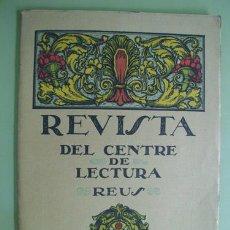 Coleccionismo de Revistas y Periódicos: REVISTA DEL CENTRE DE LECTURA. REUS. NOVIEMBRE Nº 43. 1921. Lote 19827067