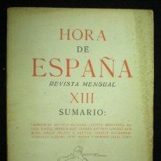 Coleccionismo de Revistas y Periódicos: HORA DE ESPAÑA. REVISTA MENSUAL. Nº XIII. BARCELONA. 1938.. Lote 19923299
