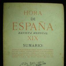 Coleccionismo de Revistas y Periódicos: HORA DE ESPAÑA. REVISTA MENSUAL. Nº XIX. BARCELONA. 1938.. Lote 19923556