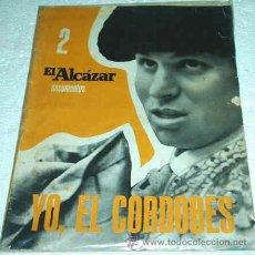 Coleccionismo de Revistas y Periódicos: YO, EL CORDOBES - EL ALCAZAR DOCUMENTOS - MUCHAS FOTOS INEDITAS, CRONICA DE JESUS HERMIDA- 1964. Lote 20368944