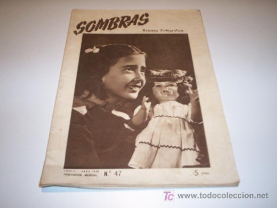 SOMBRAS N.47 - REVISTA FOTOGRÁFICA, ABRIL 1948. (Coleccionismo - Revistas y Periódicos Modernos (a partir de 1.940) - Otros)