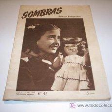 Coleccionismo de Revistas y Periódicos: SOMBRAS N.47 - REVISTA FOTOGRÁFICA, ABRIL 1948.. Lote 20509618