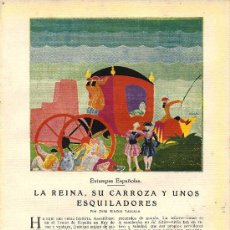 Coleccionismo de Revistas y Periódicos: LA REINA, SU CARROZA Y UNOS ESQUILADORES / POR JOSÉ RINCÓN LAZCANO, CON DIBUJO DE FERRER- 1928 . Lote 20649922