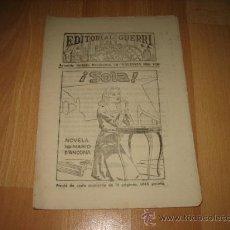 Coleccionismo de Revistas y Periódicos: EDITORIAL GUERRI ¡ SOLA ! NOVELA POR MARIO D`ANCONA CUPON Nº 149. Lote 20747147