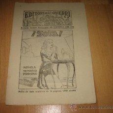 Coleccionismo de Revistas y Periódicos: EDITORIAL GUERRI ¡ SOLA ! NOVELA POR MARIO D`ANCONA CUPON Nº 151. Lote 20747180