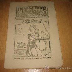 Coleccionismo de Revistas y Periódicos: EDITORIAL GUERRI ¡ SOLA ! NOVELA POR MARIO D`ANCONA CUPON Nº 153. Lote 20747208