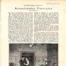 Coleccionismo de Revistas y Periódicos: * TEATRO * ACTUALIDADES TEATRALES: ESTRENOS...- 1928. Lote 20767628