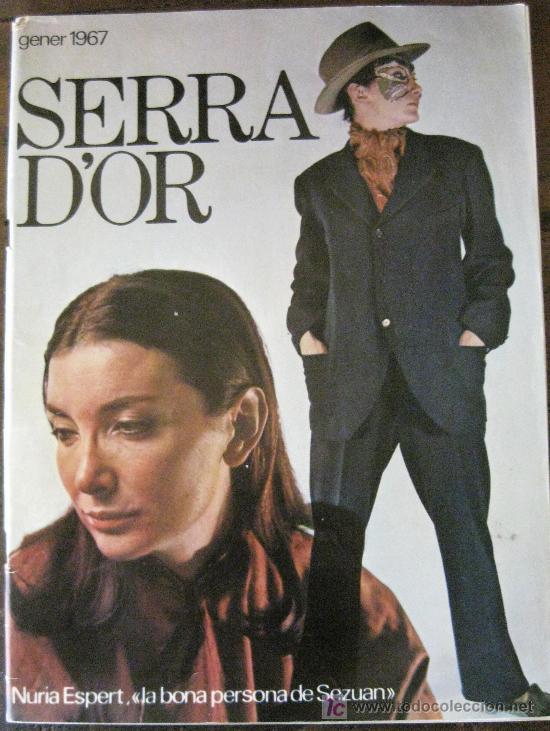 Coleccionismo de Revistas y Periódicos: SERRA D´OR GENER 1967 . NURIA ESPERT LA BONA PERSONA DE SEZUAN - Foto 1 - 20820997
