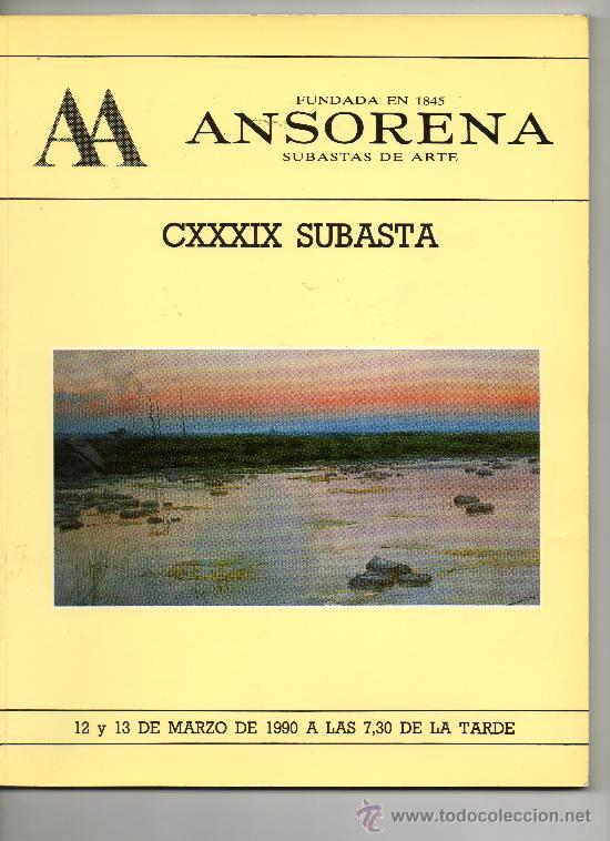 Catalogo de subastas de arte ansorena cxxxix comprar - Bonanova subastas catalogo ...