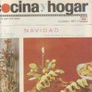 Coleccionismo de Revistas y Periódicos: COCINA Y HOGAR NAVIDAD 1967 Nº56- MAS COLECCIONSIMO EN GENERAL EN RASTRILLOPORTOBELLO. Lote 21001863