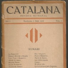Coleccionismo de Revistas y Periódicos: CATALANA, REVISTA SETMANAL. BCN, 7 ABRIL 1918. ANY 1, Nº 1. 19X11CM. 24 P.. Lote 22341165