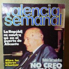 Coleccionismo de Revistas y Periódicos: REVISTA, VALENCIA SEMANAL, 1978, Nº 36, REPUBLICA, ALTEA, TARRADELLAS, PAISES CATALANES. Lote 21391572