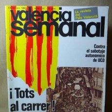 Coleccionismo de Revistas y Periódicos: REVISTA, VALENCIA SEMANAL, 1980, Nº 107, UCD, TOTS AL CARRER, SABORIT. Lote 21391614