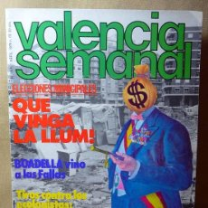 Coleccionismo de Revistas y Periódicos: REVISTA, VALENCIA SEMANAL, 1979, Nº 65, ELECCIONES MUNICIPALES, BOADELLA, FALLAS, ECOLOGISTAS, ORIOL. Lote 21391677