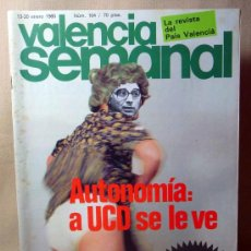 Coleccionismo de Revistas y Periódicos: REVISTA, VALENCIA SEMANAL, 1980, Nº 104, AUTONOMIA, UCD, EL GOBIERNO SACRIFICA LA NARANJA,JOAN LERMA. Lote 21391741