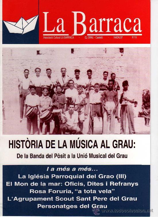 REVISTA LA BARRACA -NUMERO 19 - HISTORIA DE LA MÚSICA EN EL GRAO DE CASTELLÓN (Coleccionismo - Revistas y Periódicos Modernos (a partir de 1.940) - Otros)