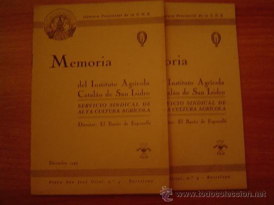 2 REVISTAS MEMORIA DEL INSTITUTO AGRICOLA CATALAN DE SAN ISIDRO (Coleccionismo - Revistas y Periódicos Modernos (a partir de 1.940) - Otros)