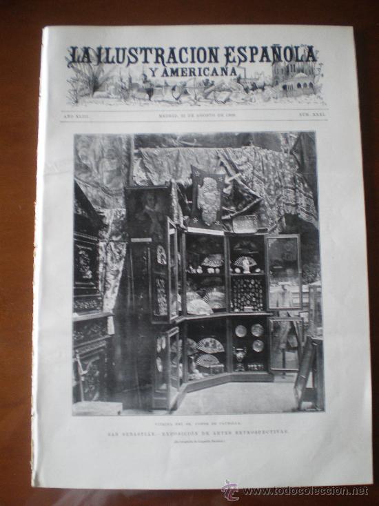 ILUSTRACION ESPAÑOLA/AMERICANA (22/08/99) CAUDILLA SAN SEBASTIAN MEXICO DREYFUS TREN NAVARRETE (Coleccionismo - Revistas y Periódicos Antiguos (hasta 1.939))