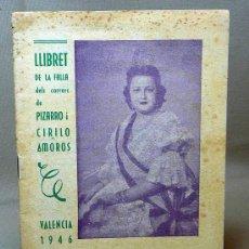 Coleccionismo de Revistas y Periódicos: LLIBRET DE LA FALLA DELS CARRERS DE PIZARRO I CIRILO AMOROS, 1946, VALENCIA. Lote 22211161