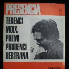 Coleccionismo de Revistas y Periódicos: REVISTA. PRESENCIA. Nº 311. AÑO VII. 26 JUNIO 1971. TERENCI MOIX. JULI GARRETA.. Lote 22633444