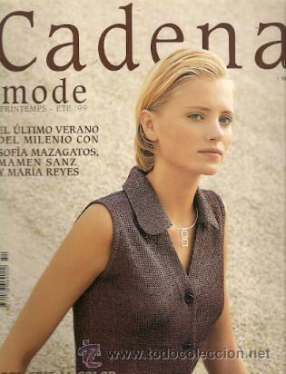 CADENA, REVISTA DE MODA, MODA PRIMAVERA VERANO 1999, Nº 54 (Coleccionismo - Revistas y Periódicos Modernos (a partir de 1.940))