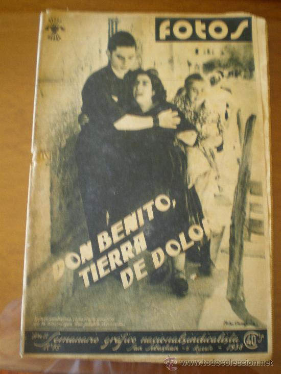 FOTOS Nº 75 (06/08/38) GUERRA CIVIL DON BENITO BADAJOZ GUADARRAMA LEQUEITO VILLANUEVA SERENA ALDA (Coleccionismo - Revistas y Periódicos Antiguos (hasta 1.939))