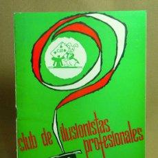 Coleccionismo de Revistas y Periódicos: REVISTA DE ILUSIONISMO COLECCIONABLE, CLUB DE ILUSIONISTAS PROFESIONALES ,C.I.P, Nº11, 1962 . Lote 23261152