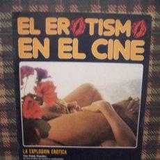 Coleccionismo de Revistas y Periódicos: EL EROTISMO EN EL CINE - Nº 0 - EDICIONES AMAIKA 1983. Lote 23594987