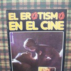 Coleccionismo de Revistas y Periódicos - EL EROTISMO EN EL CINE - Nº 1 - EDICIONES AMAIKA 1983 - 23595009